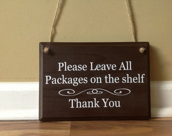 Please Leave All Packages Here Custom Sign Thank You/ wooden sign hand painted Custom Sign Front Porch Sign Deliveries Delivery Instructions