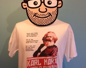 Karl Marx Stand-Up ComedianT-Shirt (Marx Brothers) - White Shirt
