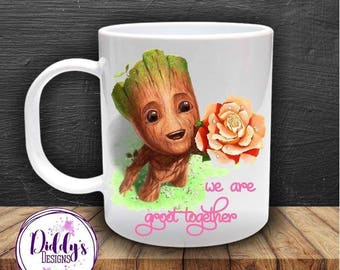 We are groot together. Perfect mug for Valentine's. Geeky gift. Husband or wife. Boyfriend or girlfriend. Present to say I love you