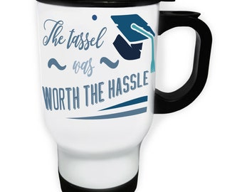 The Tassel Was Worth The Hassle Stainless S Travel 14oz Mug s338t
