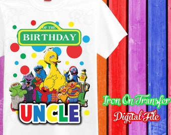 Uncle, Sesame Street Iron On Transfer, Iron On Sesame Street, Sesame Street Iron On, Birthday Shirt Iron On, Instant Download