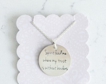 Spirit Lead Me Necklace Sterling silver or Gold Where my trust is without borders pendant hand stamped engraved