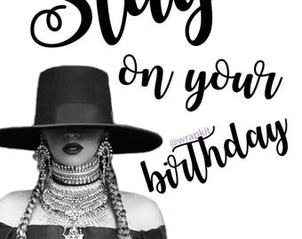 Beyonce Slay Birthday Card