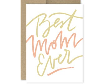 Printable Mother's Day Card - Instant Download - Mom - Best Mom Ever - Best Mother Ever