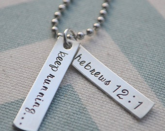 Hand Stamped Running Necklace - Keep Running - Hebrews 12:1 - Keep running the race that is set before you with endurance - Run Girl
