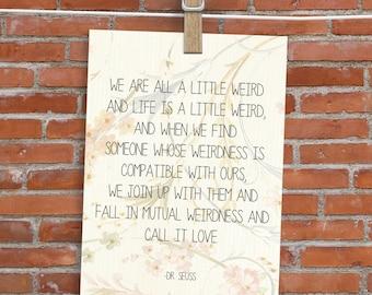 Dr Seuss Quote Card - Blank Inside - Weird Love