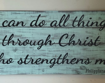 I Can Do All Things Through Christ Who Strengthens Me ~ Philippians 4:13 ~ Large Reclaimed Wood Sign ~ Aqua Turquoise