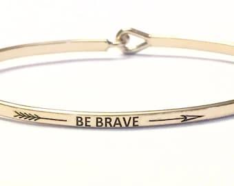 Inspired bangle bracelet (be Brave )