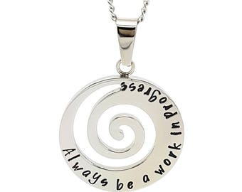 """Silver Spiral Wave Pendant. Yoga jewellery """"Always be a work in progress"""" Personalised affirmaton inspirational jewellery, Hand stamped Gift"""