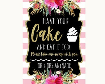 Gold & Pink Stripes Have Your Cake and Eat It Too Personalised Wedding Sign