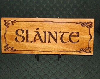 Slainte plaque; Irish Drinking Toast; Celtic Drinking Toast; Scottish Drinking Toast