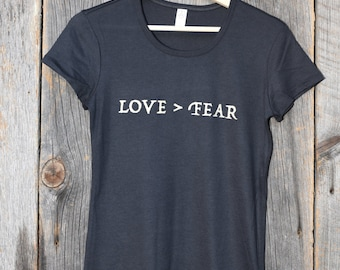 Love > Fear (Fitted Women's T-shirt)