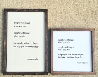 Maya Angelou quote painted solid wood sign