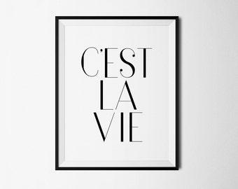 Cest La Vie, printable french quote, c'est la vie, french printable, instant download, digital wall decor, printable quote, paris printable