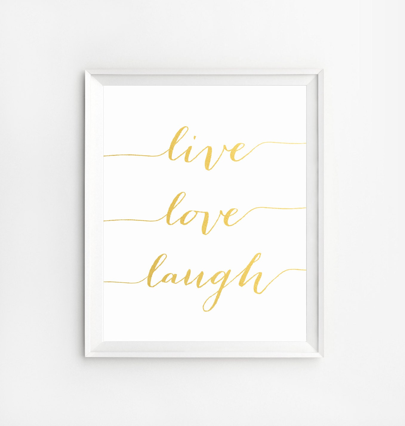Live Gold Quotes Live Love Laugh Wall Art Print Wall Art Printable Quotes