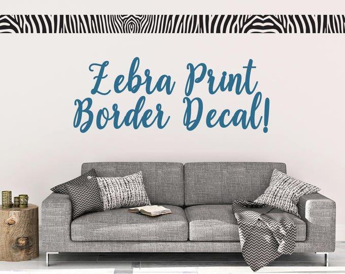 Zebra Print Border Wall Decal - Wall Decal - Zebra Print - Border Wall Decal - Zebra Wall Decor - Wall Art - Zebra Print Border