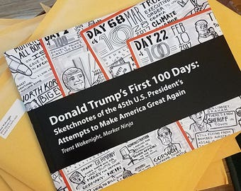 Sketchnotes book of Donald Trump's First 100 Days as U.S. President