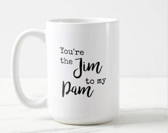 You're the Jim to my Pam | The Office | Relationship | Comedy | Classic TV | OVERSIZED Mug