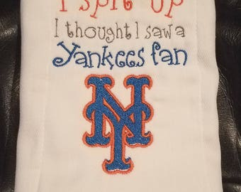 New York Mets inspired Sorry I Spit Up...Yankees