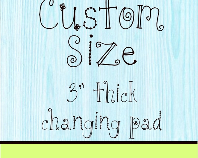 Minky Changing Pad Cover 3 inch Pad Custom Size