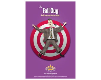 Fall Guy Poster by Corporate Kingdom®