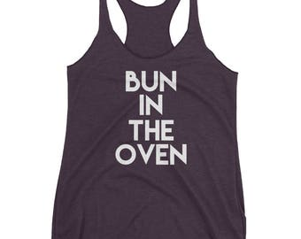 Pregnancy Announcement Shirt | Bun in the Oven Shirt | Pregnancy Expecting Shirt | Pregnancy Tank | Bun in the Oven |
