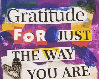 Gratitude for just the way you are