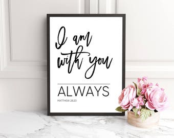 I am with you, Christian wall art, scripture wall art, scripture signs, scripture prints, bible verse wall art, bible verse prints bible art