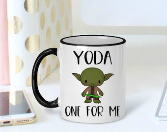 Yoda Coffee Mug, Yoda One For Me Mug, Valentines day gift, Valentines day gift for him, Boyfriend gift, Gift for husband, Valentines Day Mug