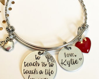 Teacher gift - To teach is to touch a life - Hand stamped bracelet - Custom gift - Personalized bracelet - Gift for teacher - Special gift