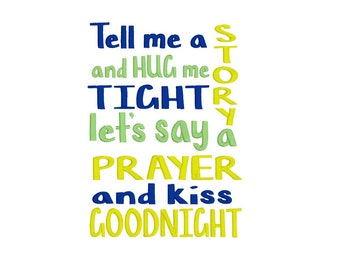Embroidery Design - Bedtime Saying - Reading Pillow Design - Embroidery Design - Bedtime Wording - Tell Me a Story - Say A Prayer