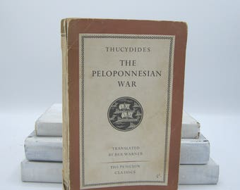 The Peloponnesian War by Thucydides (Vintage, Penguin, Classics)