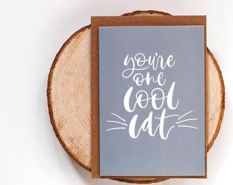 Greetings Card ~ Cool Cat ~ Hand Lettered Message