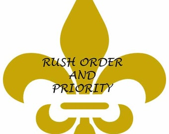 Rush Order  and Priority Mail Upgrade