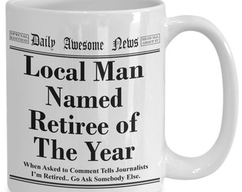 Retiree headline news Funny Retirement Novelty Coffee Mug