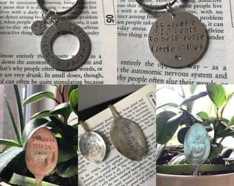 Teacher gifts! Hand stamped metal gifts custom made.