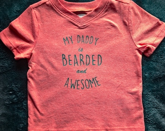 Daddy is bearded and awesome shirt