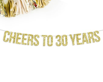 Cheers To 30 Years Banner | 30th birthday dirty 30 party decorations banner gold silver black pink 30th anniversary corporate party 30 years