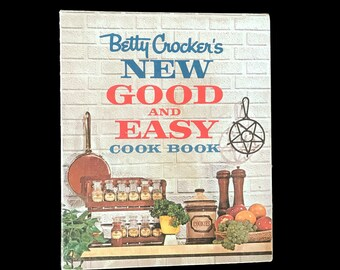 Vintage 60s Berry Crocker's New Good and Easy Cook Book, 1962, First Edition Fifth Printing, Spiral Bound Hardcover Cookbook, Recipe Book,