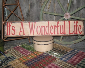 """Primitive Large Holiday Wooden Sign Christmas """" IT's A Wonderful Life """"  Hand Painted Christmas   Rustic  Housewares"""
