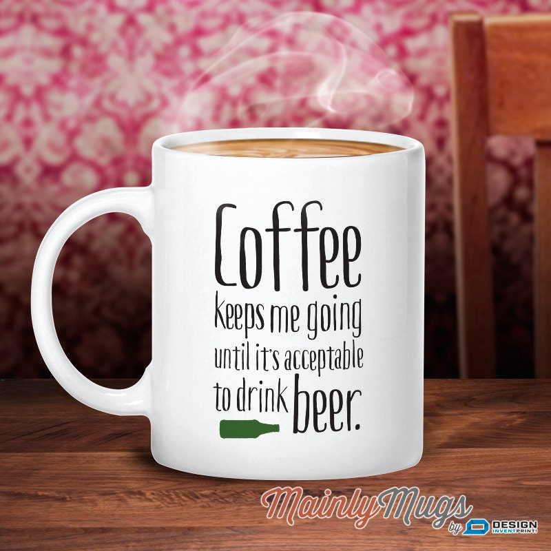 Coffee Mugs With Quotes Prepossessing Beer Mug Coffee Gift Beer Gift For Beer Lover Essential