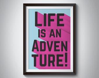 Life Is An Adventure Print - Wall Art