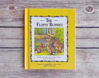 The Flopsy Bunnies Beatrix Potter Bunny Tale Children's Book 1990s Easter Rabbit Themed Hardcover Story 90s Retro Kids Fairytale Story Cute