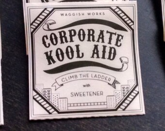 Corporate Kool Aid with Sweetener Packets