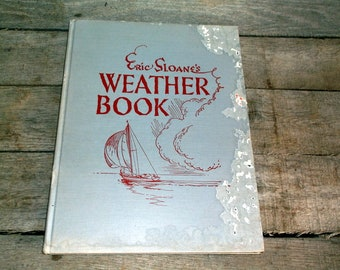 Book Vintage 1952 Eric Sloane's Weather Book stated First Edition hardback Collectible book