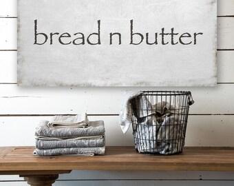 Bread n Butter Canvas, Canvas Sign, Kitchen Decor, Canvas Home Decor, Canvas Wall Art, Canvas Wall Decor, Modern Home Decor