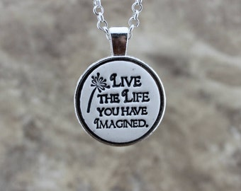 Live the Life You Have Imagined Handmade Pottery Necklace