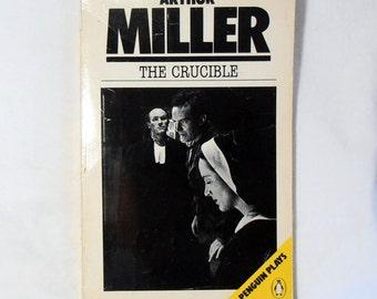 Arthur Miller: The Crucible - Penguin Plays 1981 - 4 Act Play - Drama Play - Drama Theatre Play