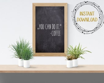 Funny Chalkboard Printable, Kitchen decor, coffee printable, coffee decor, instand download