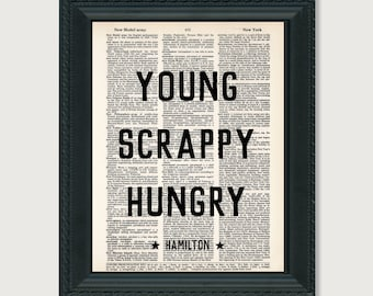 Young Scrappy Hungry - Hamilton Quote - Broadway Musical Gift - Inspirational Quote -  Dictionary Print